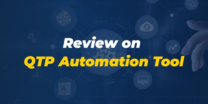 QTP Training in Chennai: Review on QTP Automation Tool