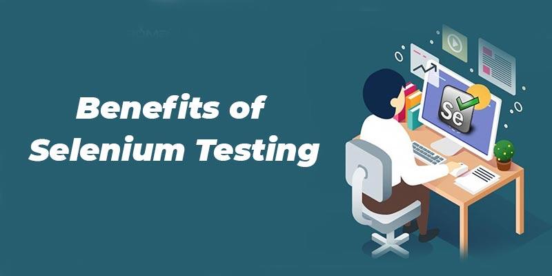 Benefits of Selenium Testing